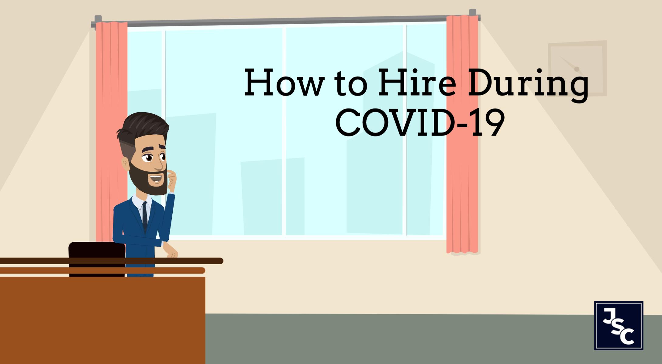 Hiring During COVID-19