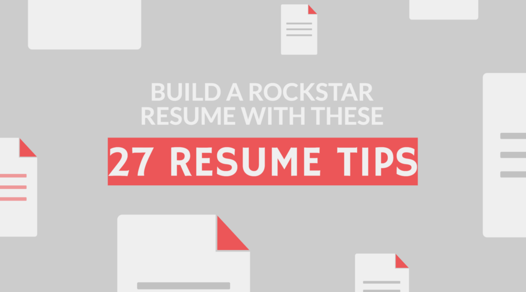 27 Resume Tips